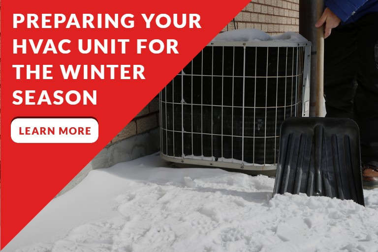 PREPARING YOUR HVAC UNIT FOR THE WINTER SEASON - Featured Image