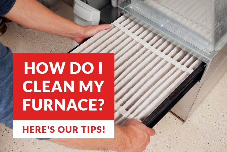 How do I clean my furnace? | The Energy Centre