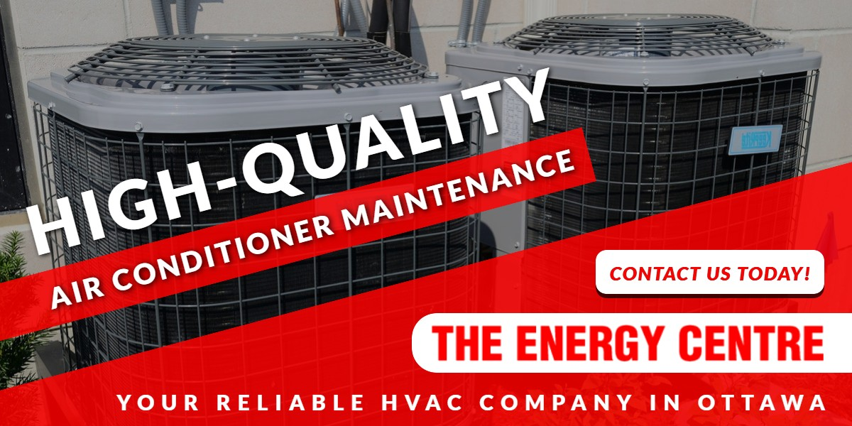 High-Quality Air Conditioner Maintenance | Energy Centre