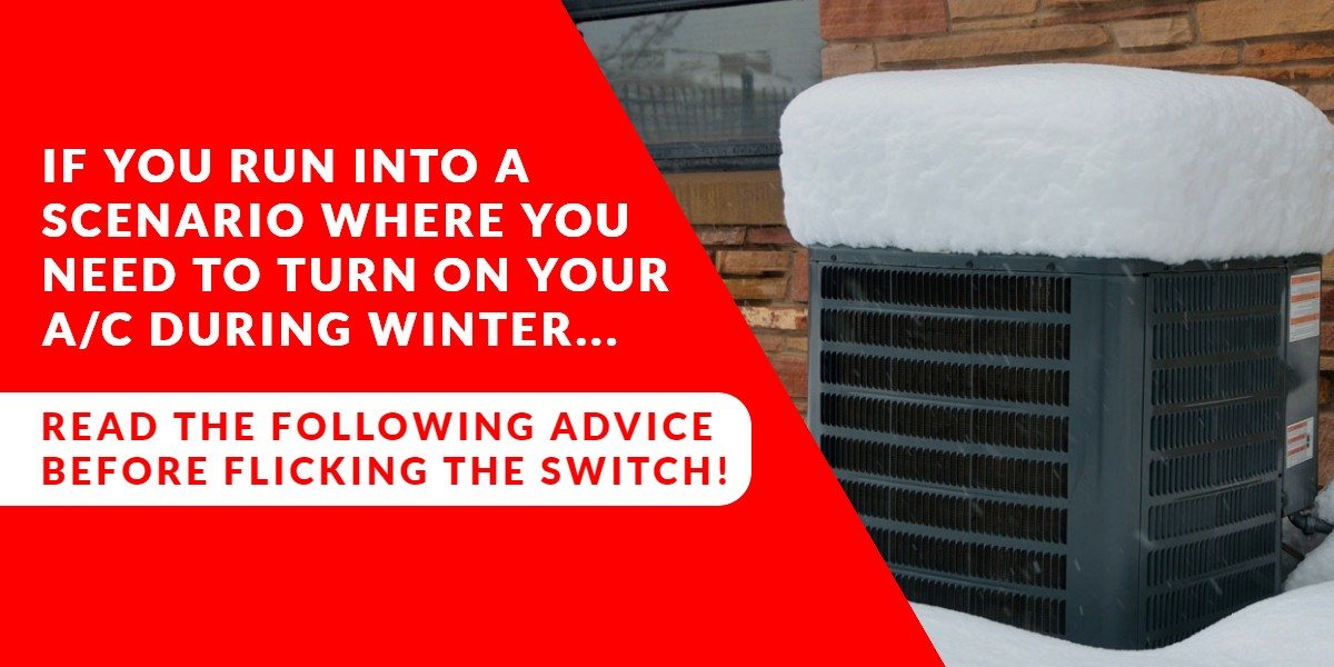 Turning on your central air conditioner during Winter | Energy Centre