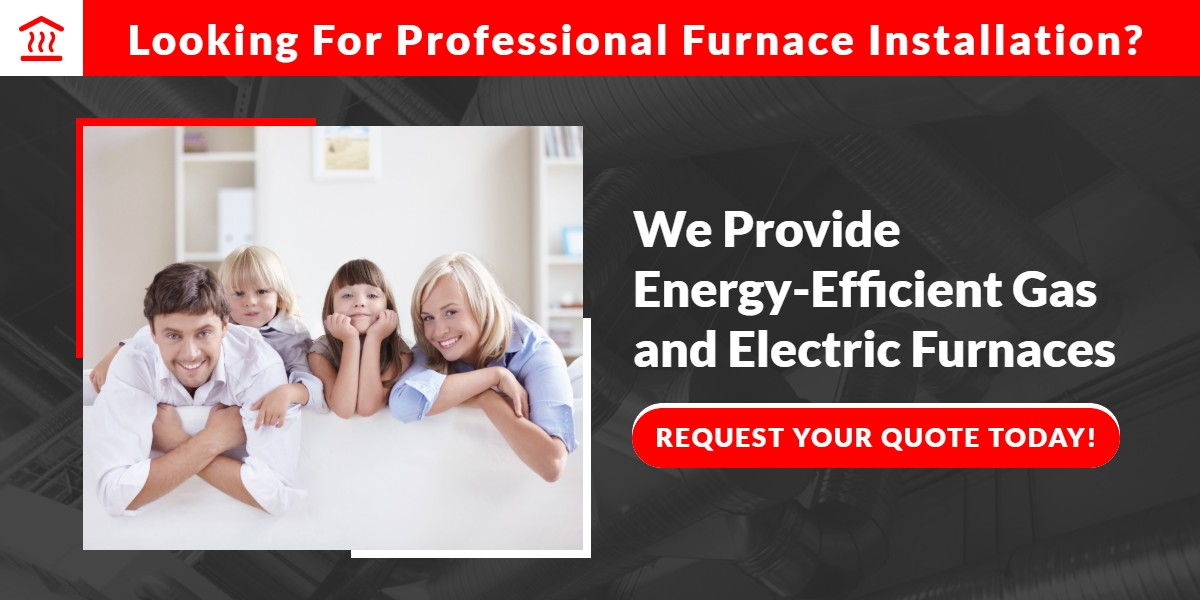 Looking for professional furnace installation? | The Energy Centre