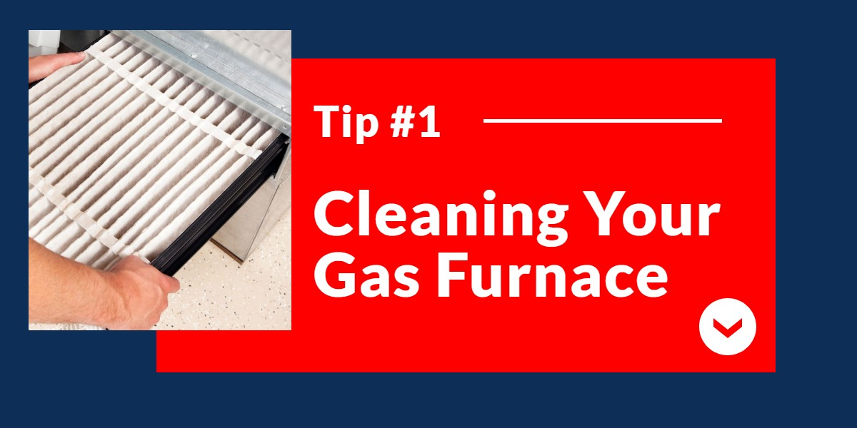 Cleaning your gas furnace | The Energy Centre