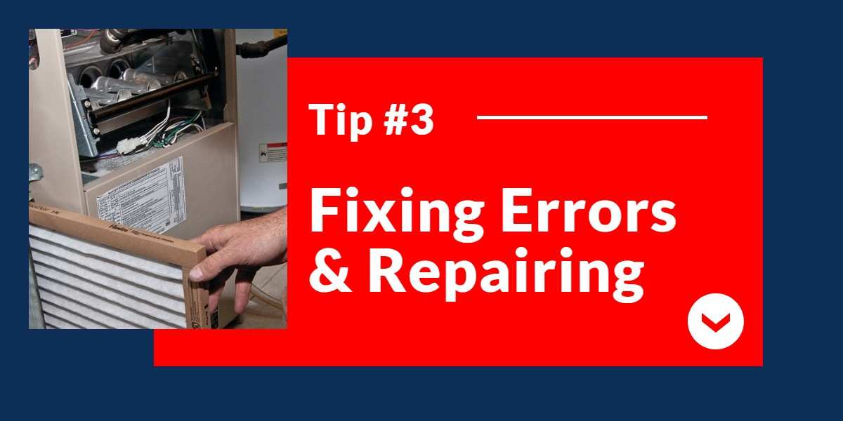 Fixing Errors & Repairing | The Energy Centre
