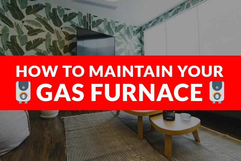 How to maintain your gas furnace - Featured image